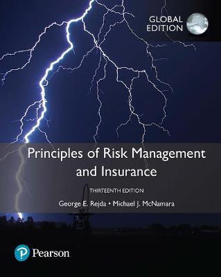 Principles of Risk Management and Insurance - Rejda, George E., and McNamara, Michael