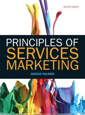 Principles of Services Marketing - Palmer, Adrian, Professor