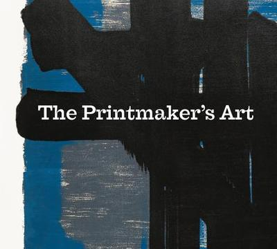 Printmakers' Art - Brocklehurst, Hannah, and Watson, Kerry