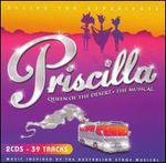 Priscilla Queen of the Desert: The Musical [Music Inspired By]