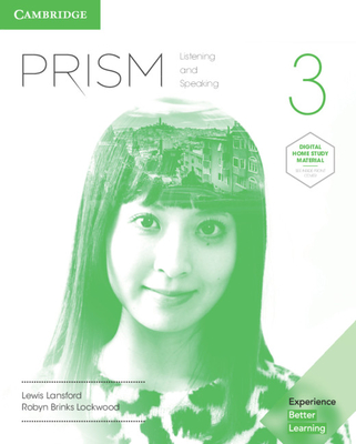 Prism Level 3 Student's Book with Online Workbook Listening and Speaking - Lansford, Lewis, and Lockwood, Robyn Brinks, and Blackwell, Angela