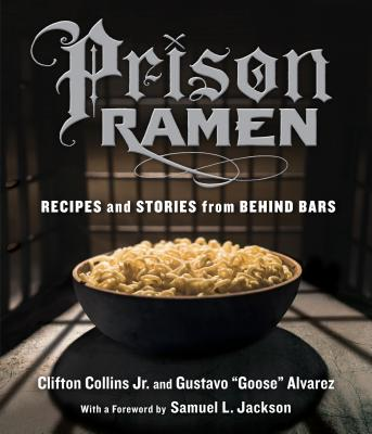 Prison Ramen