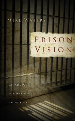 Prison Vision - Waters, Mike