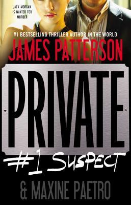 Private: #1 Suspect - Patterson, James