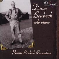 Private Brubeck Remembers [Bonus Interview Disc] - Dave Brubeck