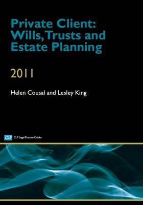 Private Client: Wills, Trusts and Estate Planning - Cousal, Helen, and King, Lesley