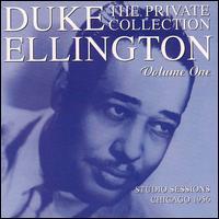 Private Collection, Vol. 1: Studio Sessions, Chicago 1956 - Duke Ellington