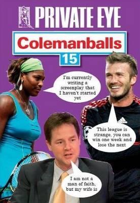 Private Eye's Colemanballs: No. 15 - Fantoni, Barry (Editor)