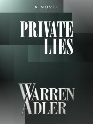 Private Lies - Adler, Warren
