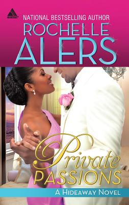 Private Passions - Alers, Rochelle