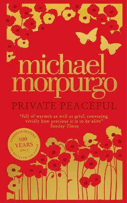 Private Peaceful - Morpurgo, Michael, O. B. E.