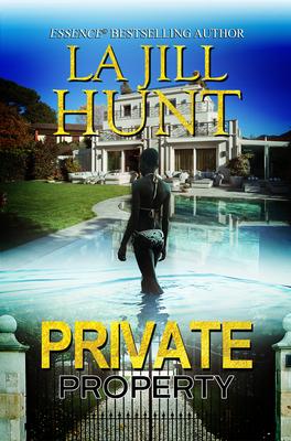 Private Property - Hunt, La Jill