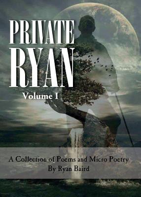 Private Ryan: Volume 1 - Baird, Ryan Philip