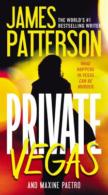 Private Vegas - Patterson, James, and Paetro, Maxine