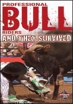 Pro Bull Riders: 8 Seconds - They Survived -