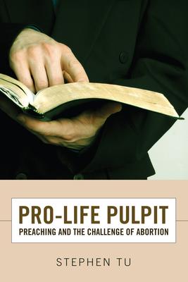 Pro-Life Pulpit - Tu, Stephen