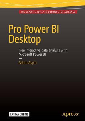 Pro Power BI Desktop - Aspin, Adam
