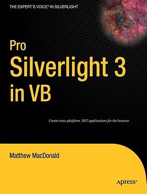 Pro Silverlight 3 in VB - MacDonald, Matthew