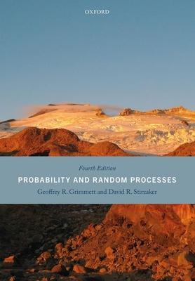 Probability and Random Processes - Grimmett, Geoffrey, and Stirzaker, David