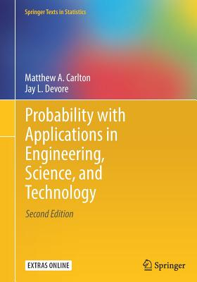Probability with Applications in Engineering, Science, and Technology - Carlton, Matthew A, and DeVore, Jay L
