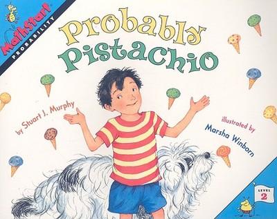 Probably Pistachio: Probability - Murphy, Stuart J