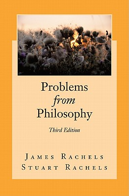 Problems from Philosophy - Rachels, James
