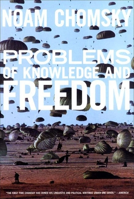 Problems of Knowledge and Freedom: The Russell Lectures - Chomsky, Noam