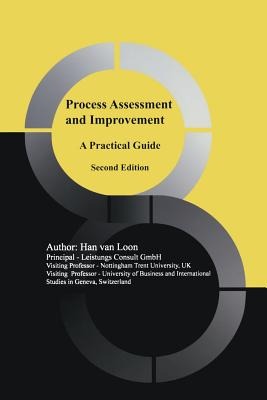 Process Assessment and Improvement: A Practical Guide - Van Loon, Han