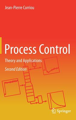 Process Control: Theory and Applications - Corriou, Jean-Pierre