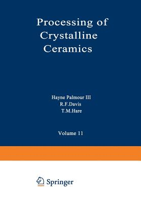 Processing of Crystalline Ceramics - Hare (Editor)