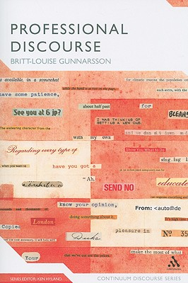Professional Discourse - Gunnarsson, Britt-Louise, and Hyland, Ken, Dr. (Editor)