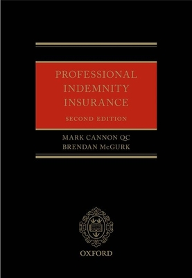 Professional Indemnity Insurance - Cannon, Mark, QC, and McGurk, Brendan