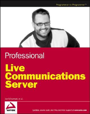 Professional Live Communications Server - Schurman, Joe