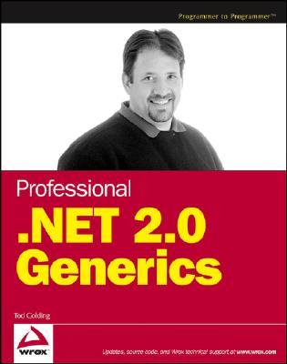 Professional .Net 2.0 Generics - Golding, Tod