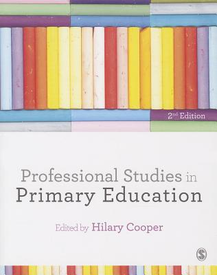 Professional Studies in Primary Education - Cooper, Hilary (Editor)