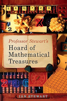 Professor Stewart's Hoard of Mathematical Treasures - Stewart, Ian