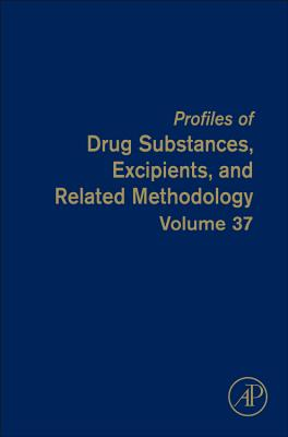 Profiles of Drug Substances, Excipients and Related Methodology: Volume 37 - Brittain, Harry G. (Editor)
