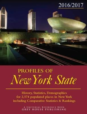 Profiles of New York, 2016/17: Print Purchase Includes 2 Years Free Online Access - Garoogian, David (Editor)