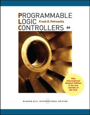Programmable Logic Controllers - Petruzella, Frank D.
