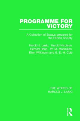 Programme for Victory (Works of Harold J. Laski) - Laski, Harold J., and Wilkinson, Ellen, and Cole, G. D. H.