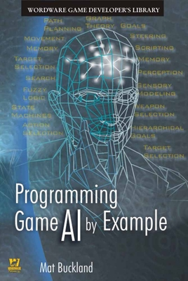Programming Game AI by Example - Buckland, Mat