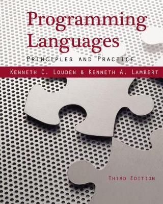 Programming Languages: Principles and Practices - Louden, Kenneth C, and Lambert, Kenneth A