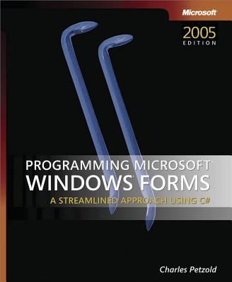 Programming Microsoft Windows Forms - Petzold, Charles