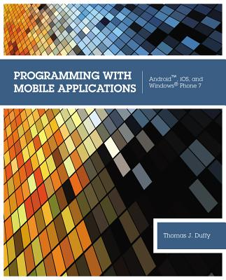 9781133628132: Programming with Mobile Applications: Android
