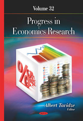 Progress in Economics Research: Volume 32 - Tavidze, Albert (Editor)