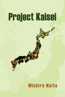 Project Kaisei - Naito, Michiro