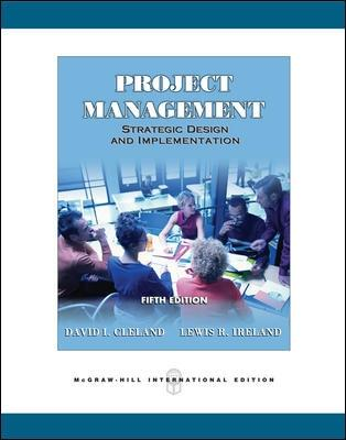 Project Management - Cleland, David L., and Ireland, Lewis R.