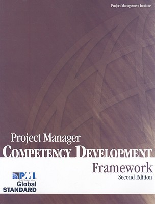 Project Manager Competency Development Framework - Project Management Institute (Creator)