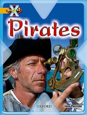 Project X: Pirates: Pirates - Penrose, Jane