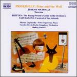 Prokofiev: Peter and the Wolf; Saint-Saëns: Carnaval of the Animals; Britten: Young Person's Guide to the Orchestra